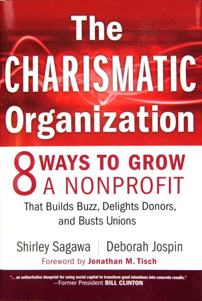 The Charismatic Organization by Shirley Sagawa and Deborah Jospin